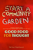 Start a Community Garden - Good Food for Thought